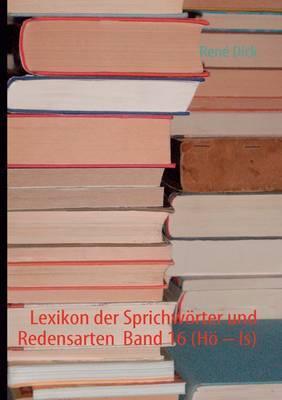 Lexikon Der Sprichw Rter Und Redensarten Band 16 (H   Is)