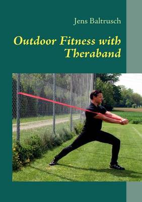 Outdoor Fitness with Theraband