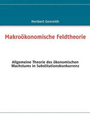 Makro Konomische Feldtheorie