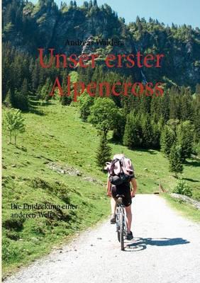 Unser Erster Alpencross