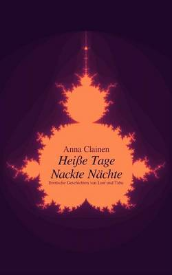 Hei E Tage, Nackte N Chte