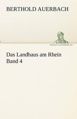 Das Landhaus Am Rhein Band 4