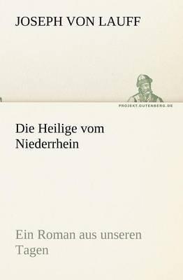 Die Heilige Vom Niederrhein