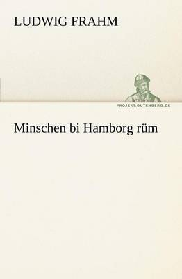 Minschen Bi Hamborg Rum