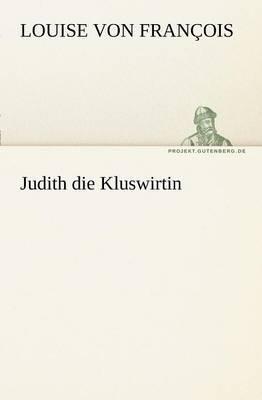 Judith Die Kluswirtin