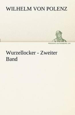 Wurzellocker - Zweiter Band