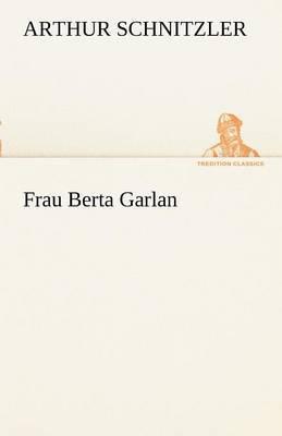 Frau Berta Garlan