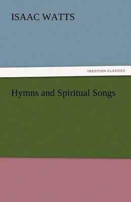 Hymns and Spiritual Songs