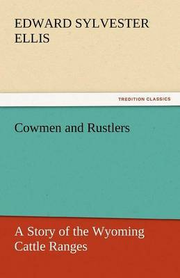 Cowmen and Rustlers