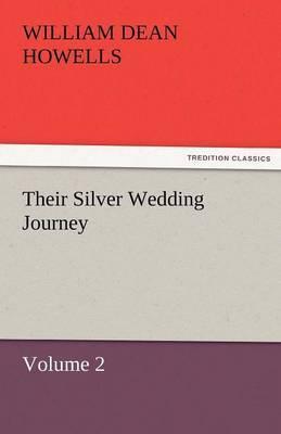 Their Silver Wedding Journey - Volume 2