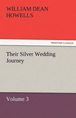 Their Silver Wedding Journey - Volume 3