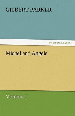Michel and Angele - Volume 1