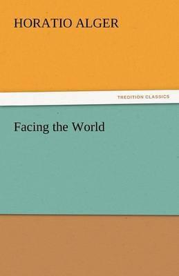 Facing the World