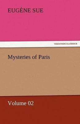 Mysteries of Paris - Volume 02