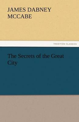 The Secrets of the Great City