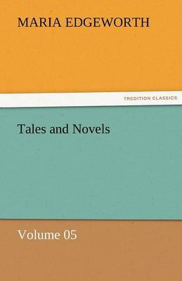 Tales and Novels - Volume 05