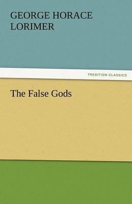 The False Gods