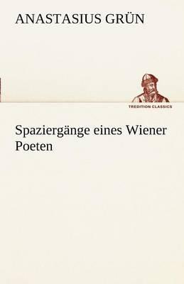 Spaziergange Eines Wiener Poeten