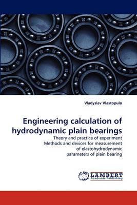 Engineering Calculation of Hydrodynamic Plain Bearings