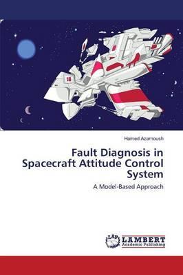 Fault Diagnosis in Spacecraft Attitude Control System