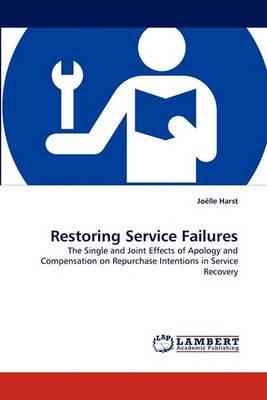 Restoring Service Failures