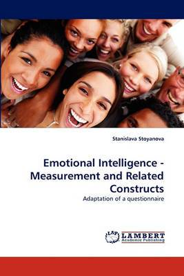 Emotional Intelligence - Measurement and Related Constructs