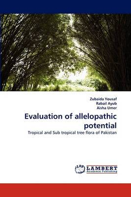 Evaluation of Allelopathic Potential