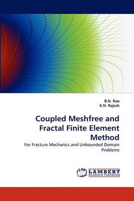 Coupled Meshfree and Fractal Finite Element Method
