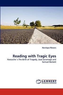 Reading with Tragic Eyes