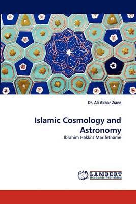 Islamic Cosmology and Astronomy