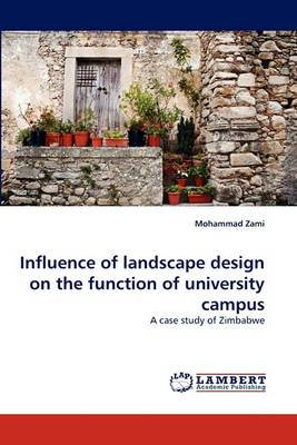 Influence of Landscape Design on the Function of University Campus