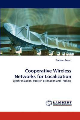 Cooperative Wireless Networks for Localization