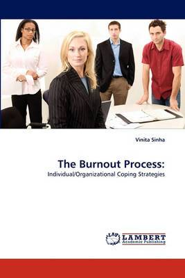 The Burnout Process