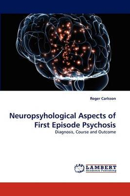 Neuropsyhological Aspects of First Episode Psychosis
