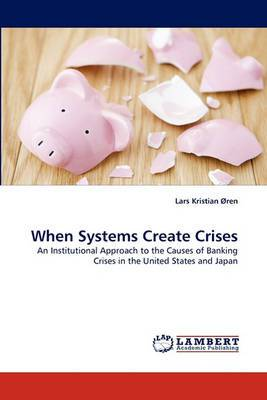 When Systems Create Crises