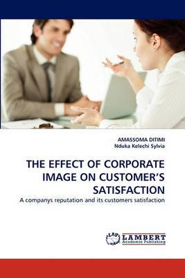 The Effect of Corporate Image on Customer's Satisfaction