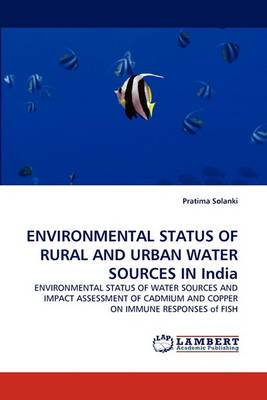 Environmental Status of Rural and Urban Water Sources in India