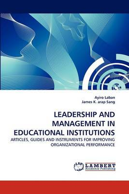Leadership and Management in Educational Institutions