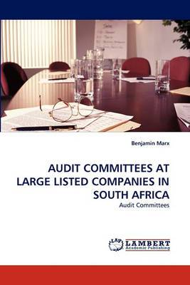 Audit Committees at Large Listed Companies in South Africa
