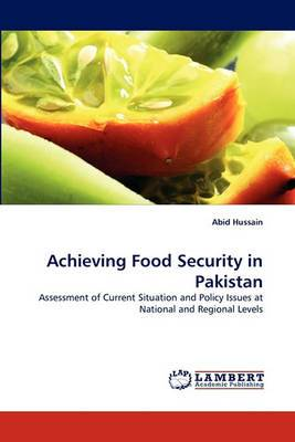 Achieving Food Security in Pakistan