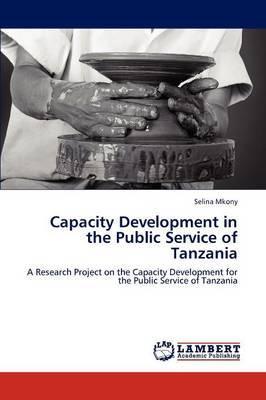 Capacity Development in the Public Service of Tanzania