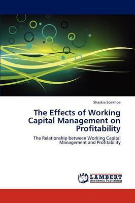 The Effects of Working Capital Management on Profitability
