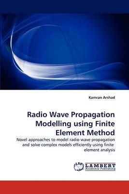 Radio Wave Propagation Modelling Using Finite Element Method