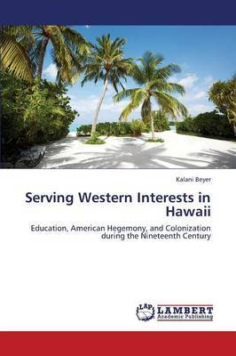 Serving Western Interests in Hawaii