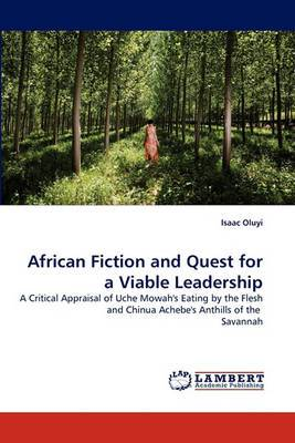 African Fiction and Quest for a Viable Leadership