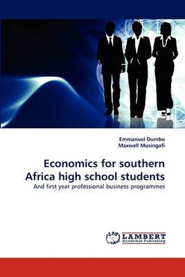 Economics for Southern Africa High School Students
