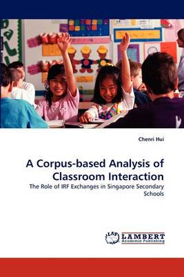 A Corpus-Based Analysis of Classroom Interaction