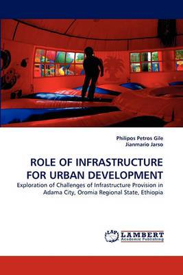 Role of Infrastructure for Urban Development