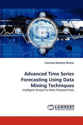 Advanced Time Series Forecasting Using Data Mining Techniques