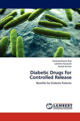 Diabetic Drugs for Controlled Release